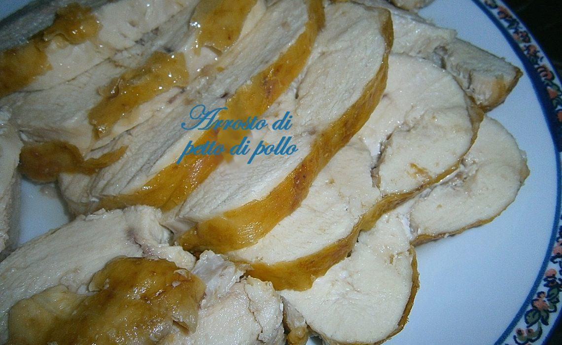 Arrosto di petto di pollo al forno