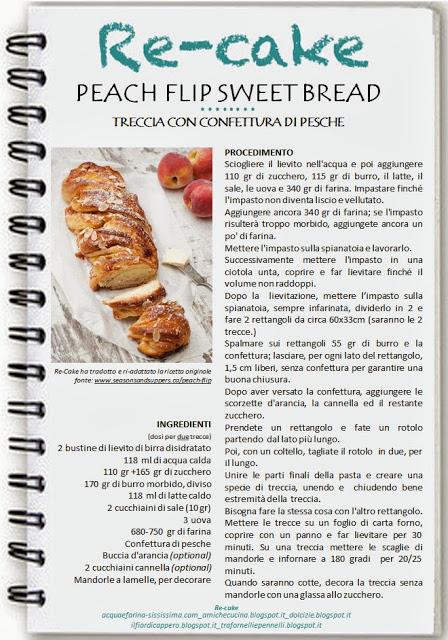 Re-Cake 1 - Peach Flip Sweet Bread- Treccia alle pesche