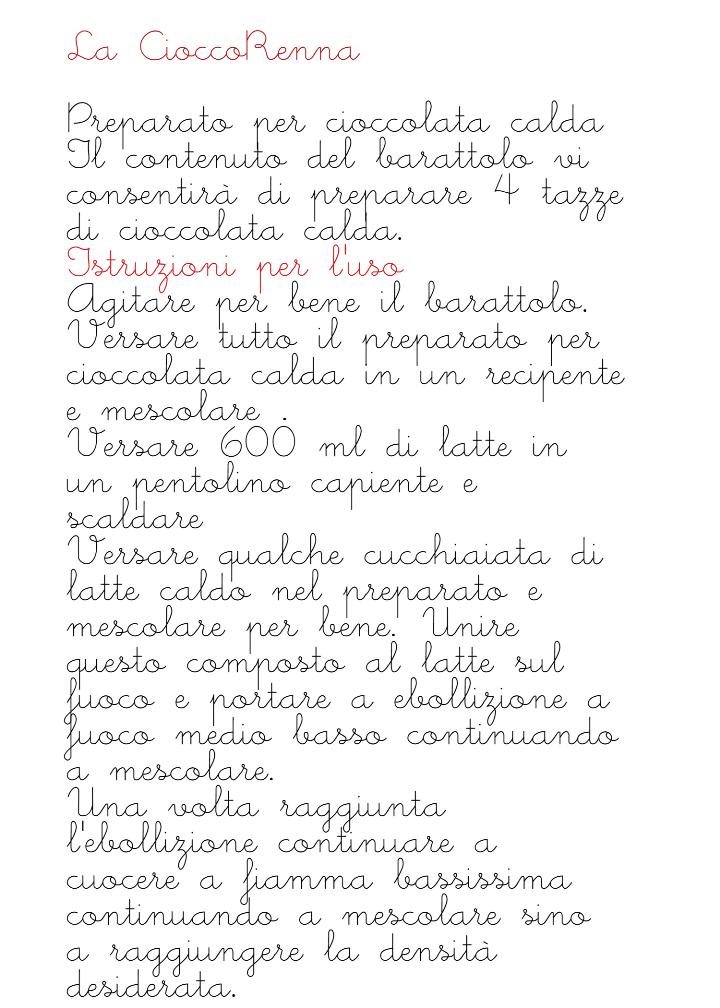 Preparato per cioccolata calda, CioccoRenna: Istruzioni per l'uso